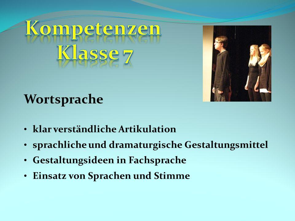 Kompetenzen Klasse 7 Wortsprache klar verständliche Artikulation
