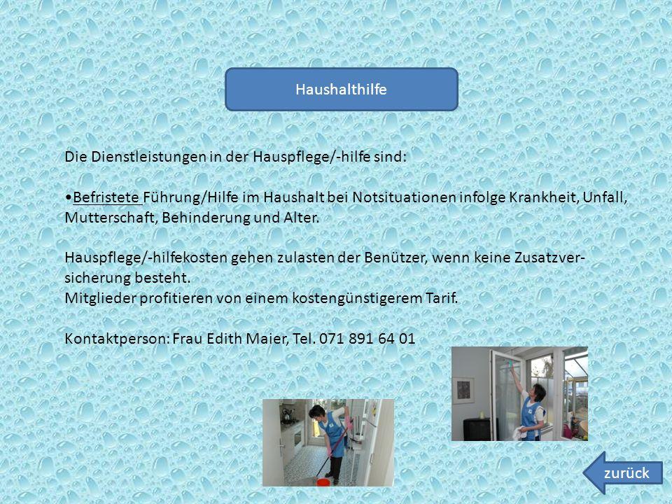 Haushalthilfe Die Dienstleistungen in der Hauspflege/-hilfe sind: