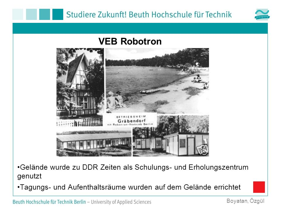 VEB Robotron Gelände wurde zu DDR Zeiten als Schulungs- und Erholungszentrum genutzt.