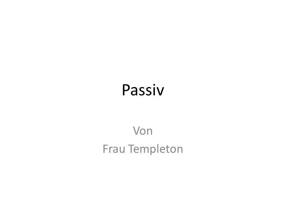Passiv Von Frau Templeton