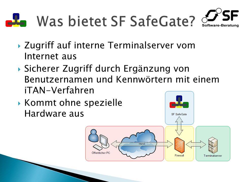 Was bietet SF SafeGate Zugriff auf interne Terminalserver vom Internet aus.