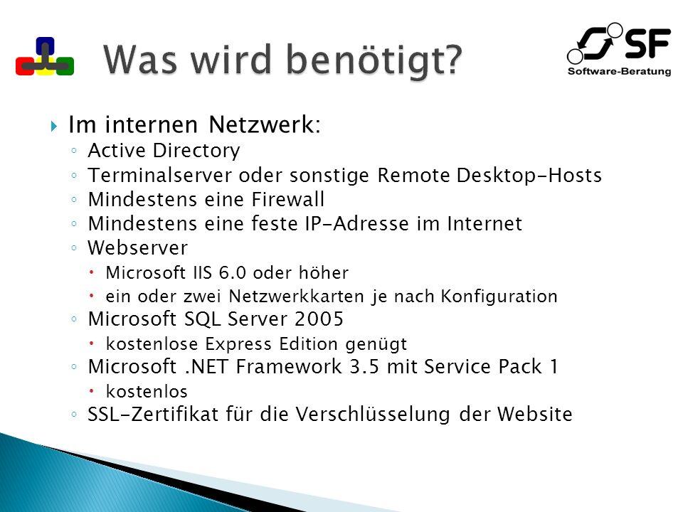 Was wird benötigt Im internen Netzwerk: Active Directory