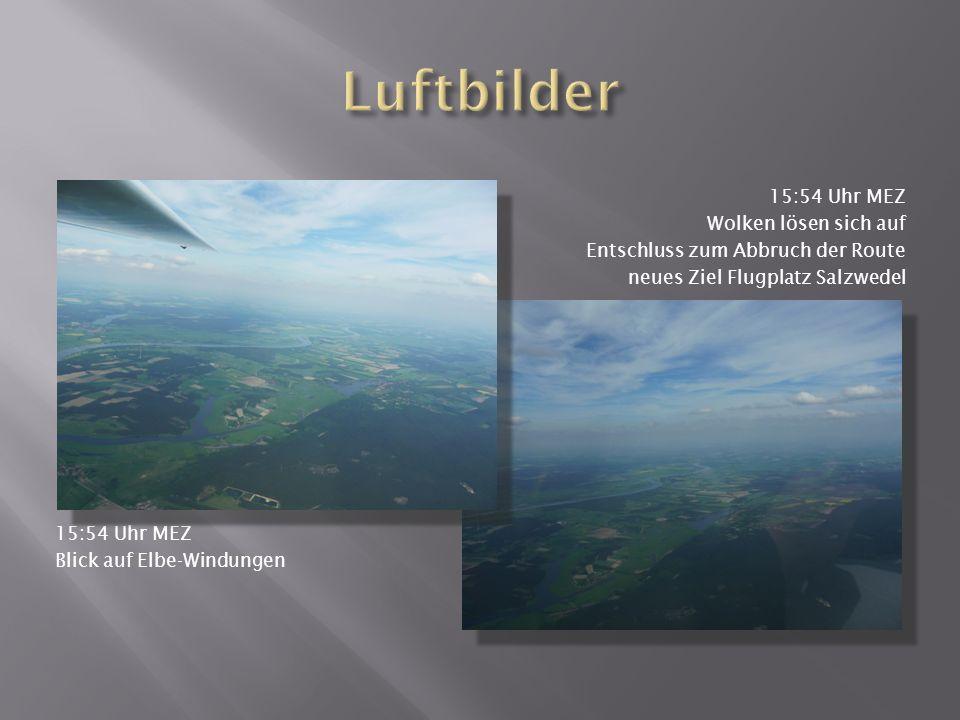 Luftbilder 15:54 Uhr MEZ Wolken lösen sich auf