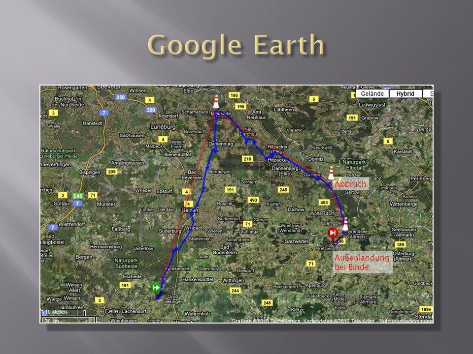 Google Earth Abbruch Außenlandung bei Binde