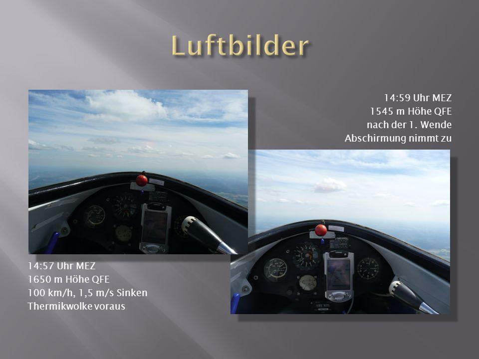 Luftbilder 14:59 Uhr MEZ 1545 m Höhe QFE nach der 1. Wende