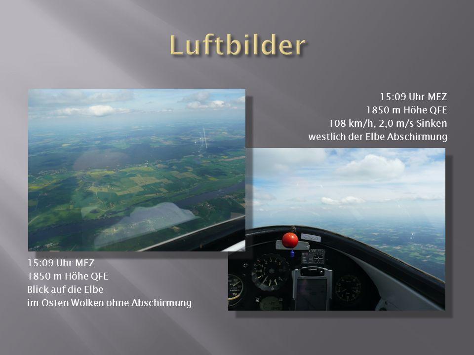 Luftbilder 15:09 Uhr MEZ 1850 m Höhe QFE 108 km/h, 2,0 m/s Sinken