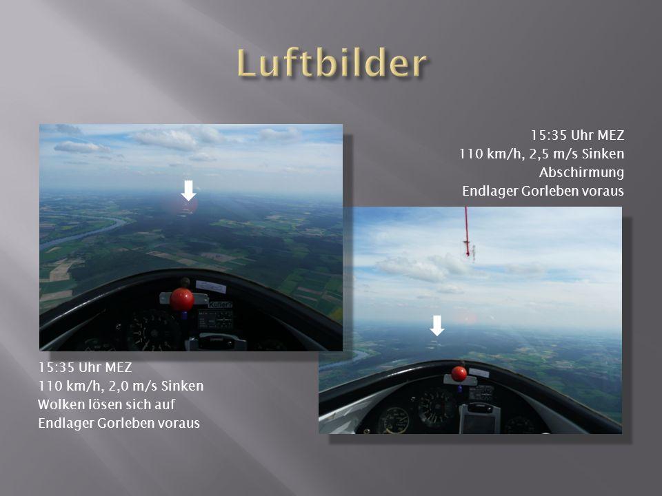 Luftbilder 15:35 Uhr MEZ 110 km/h, 2,5 m/s Sinken Abschirmung