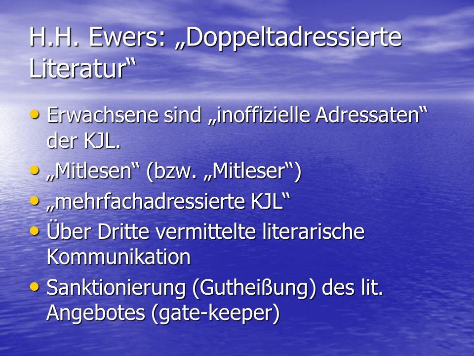 """H.H. Ewers: """"Doppeltadressierte Literatur"""