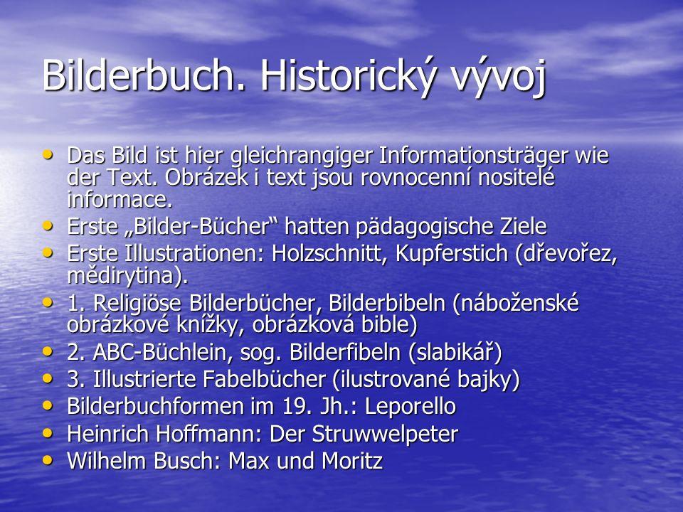 Bilderbuch. Historický vývoj