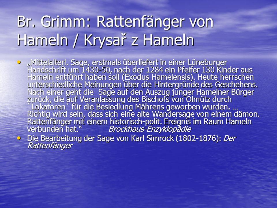 Br. Grimm: Rattenfänger von Hameln / Krysař z Hameln