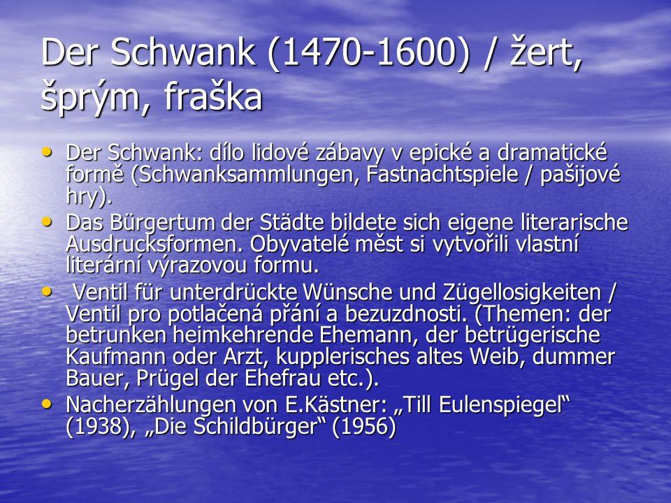 Der Schwank (1470-1600) / žert, šprým, fraška