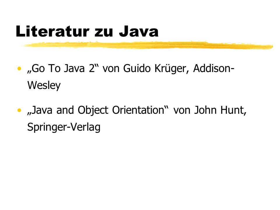 """Literatur zu Java """"Go To Java 2 von Guido Krüger, Addison- Wesley"""