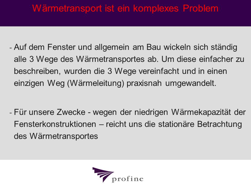Wärmetransport ist ein komplexes Problem