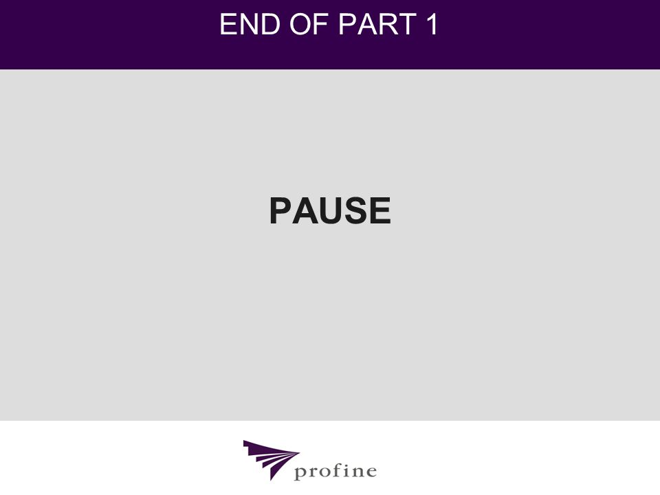 END OF PART 1 PAUSE
