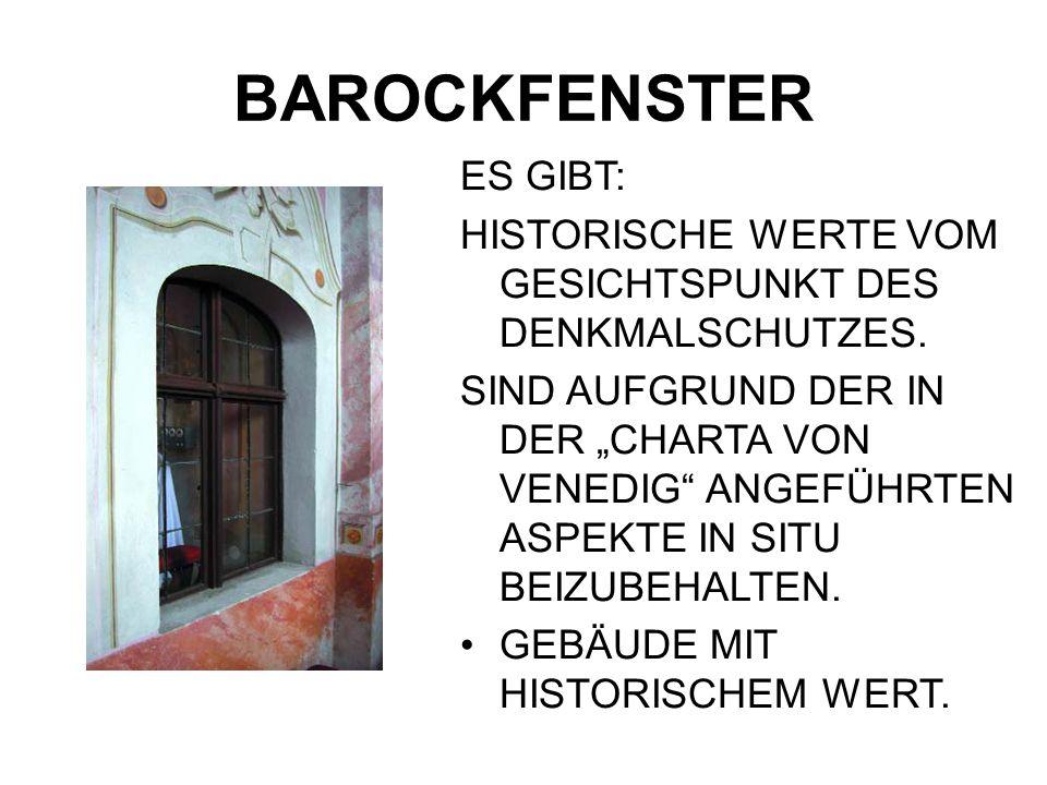 BAROCKFENSTER ES GIBT: