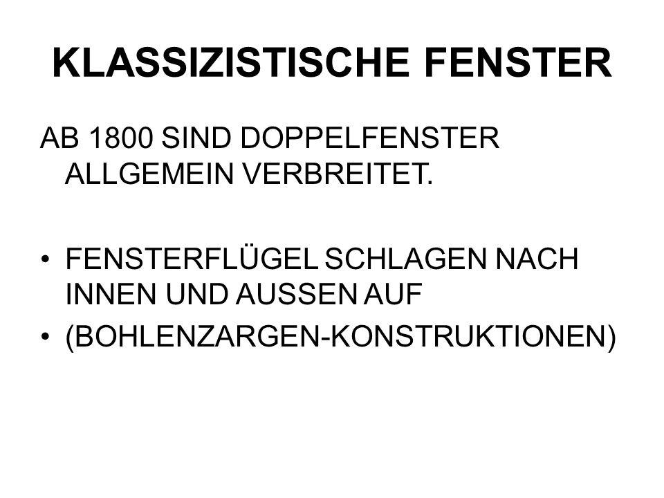 KLASSIZISTISCHE FENSTER