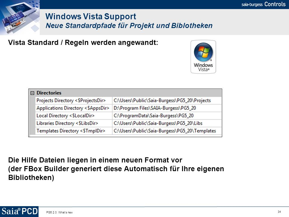 Windows Vista Support Neue Standardpfade für Projekt und Biblotheken