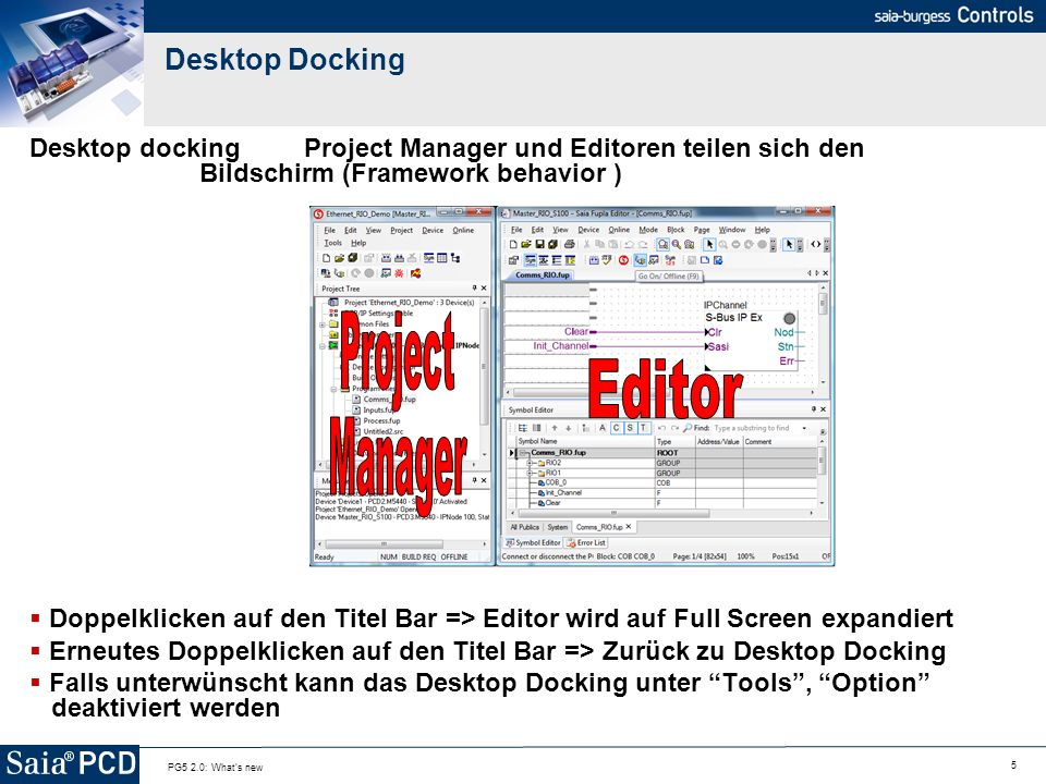 Project Manager Editor Desktop Docking