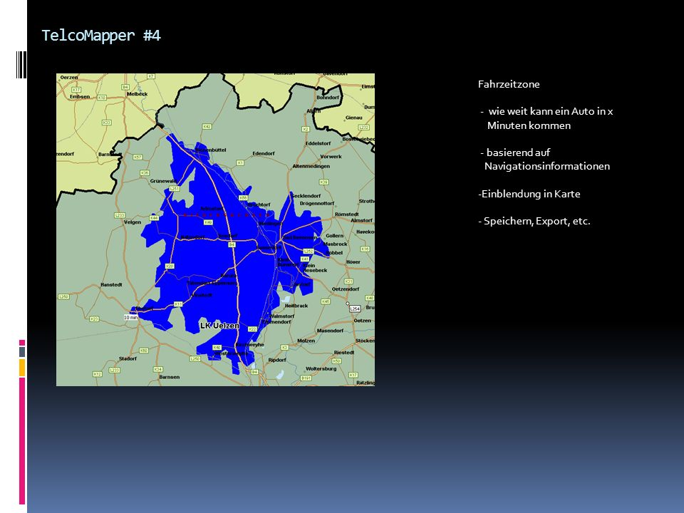TelcoMapper #4 Fahrzeitzone - wie weit kann ein Auto in x