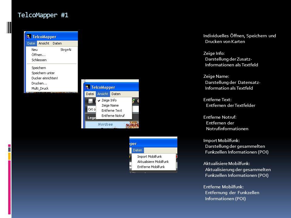 TelcoMapper #1 Individuelles Öffnen, Speichern und Drucken von Karten