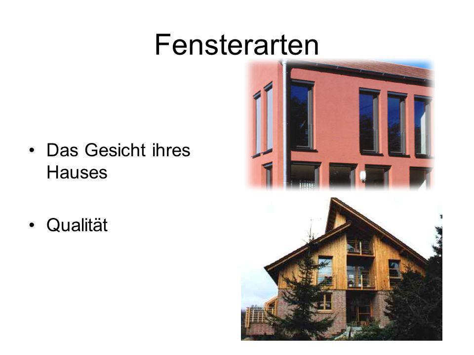 Fensterarten Das Gesicht ihres Hauses Qualität