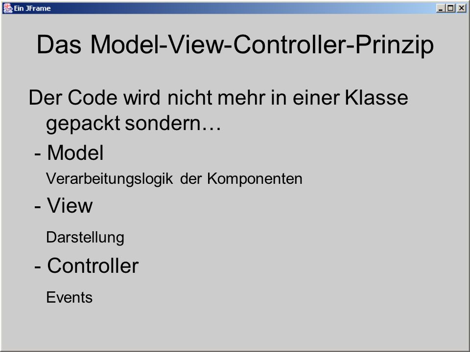 Das Model-View-Controller-Prinzip