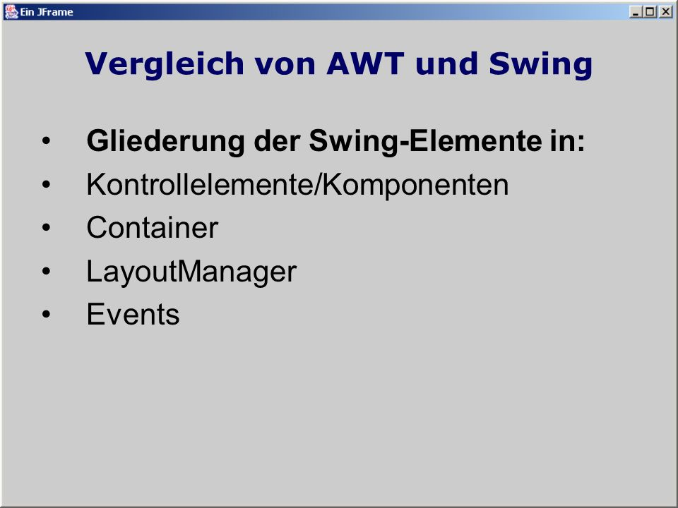 Vergleich von AWT und Swing