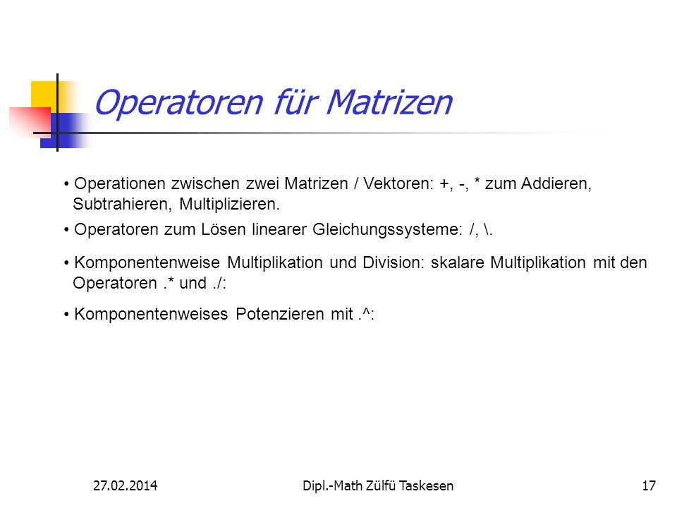 Operatoren für Matrizen