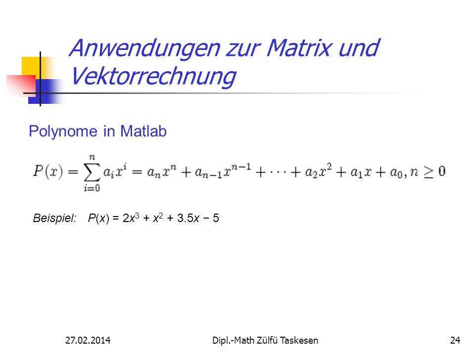 Anwendungen zur Matrix und Vektorrechnung