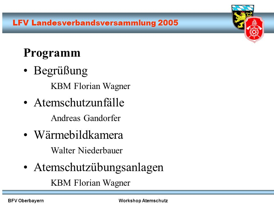 Begrüßung KBM Florian Wagner Atemschutzunfälle Andreas Gandorfer