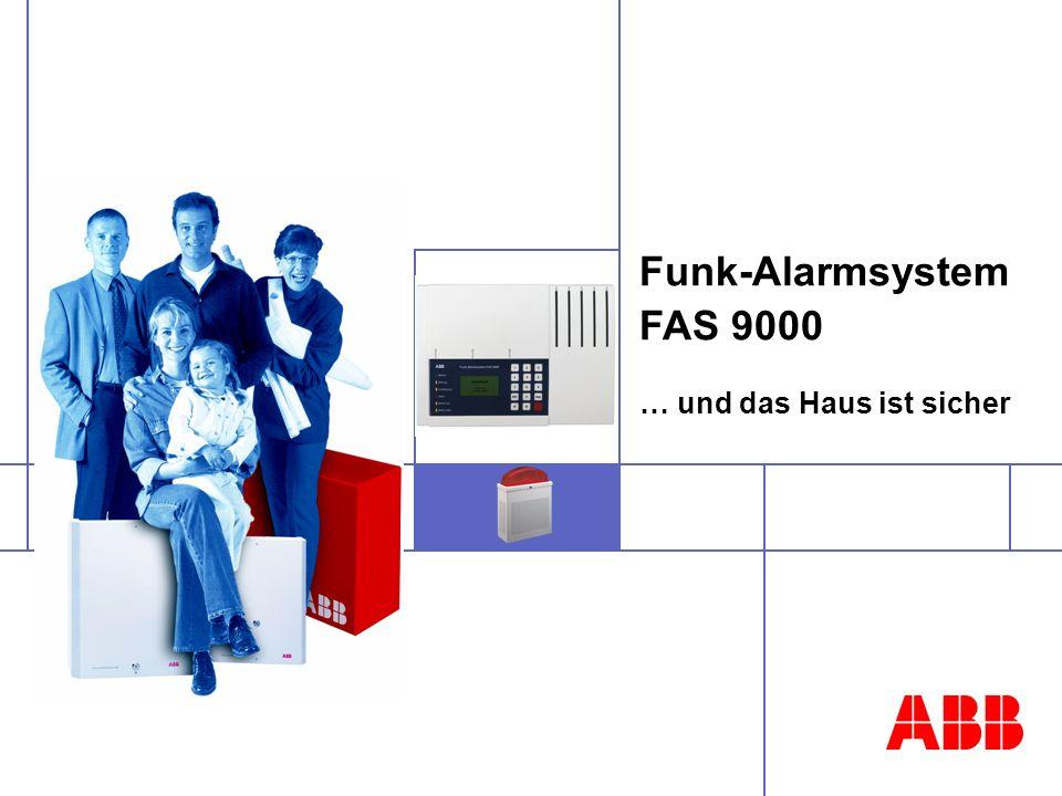Funk-Alarmsystem FAS 9000 … und das Haus ist sicher