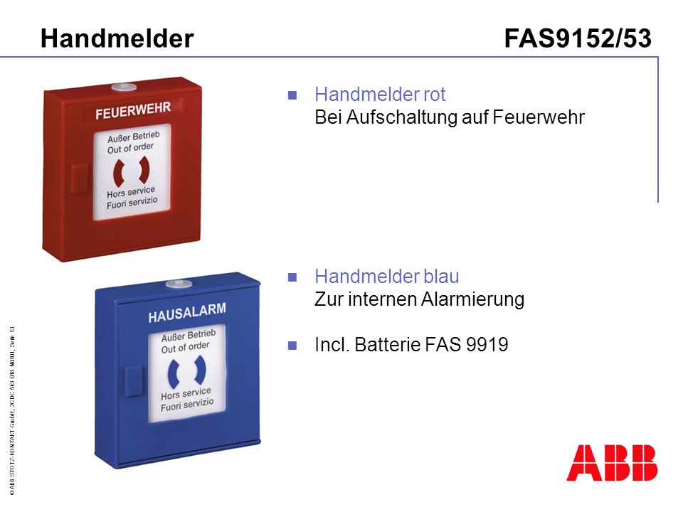 Handmelder FAS9152/53 Handmelder rot Bei Aufschaltung auf Feuerwehr