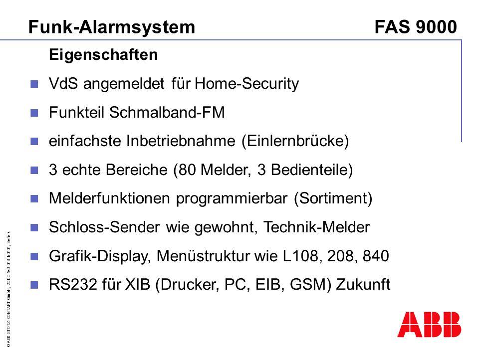 Funk-Alarmsystem FAS 9000 Eigenschaften