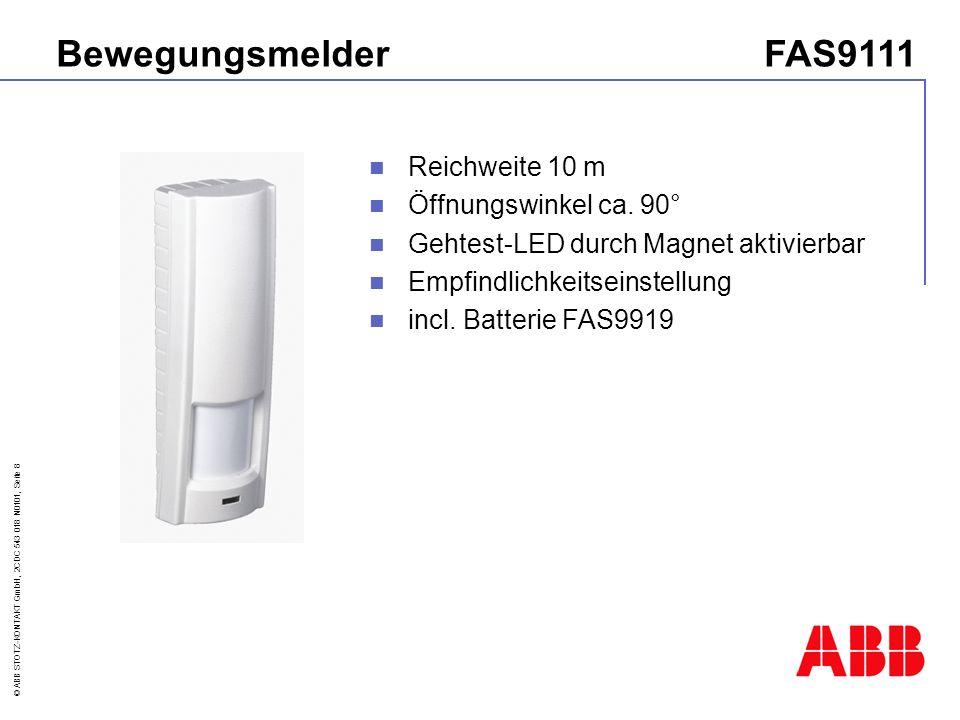 Bewegungsmelder FAS9111 Reichweite 10 m Öffnungswinkel ca. 90°