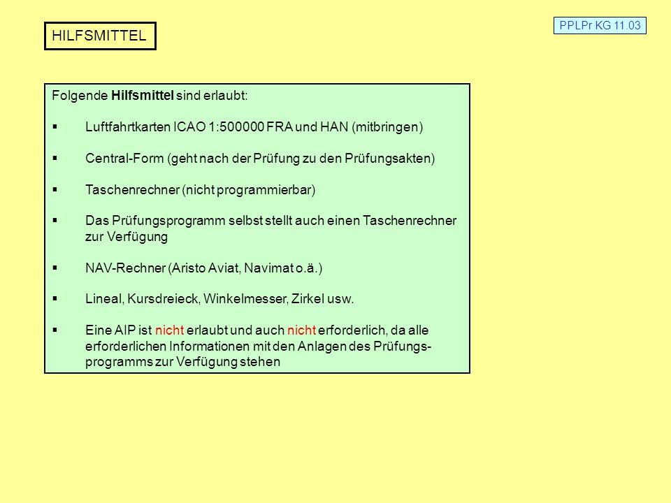 HILFSMITTEL Folgende Hilfsmittel sind erlaubt: