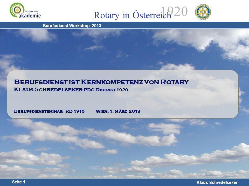 14.02.13 Berufsdienst ist Kernkompetenz von Rotary Klaus Schredelseker PDG Distrikt 1920.