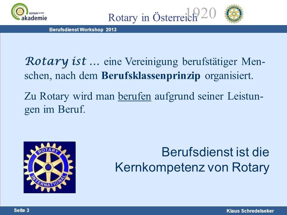 Berufsdienst ist die Kernkompetenz von Rotary