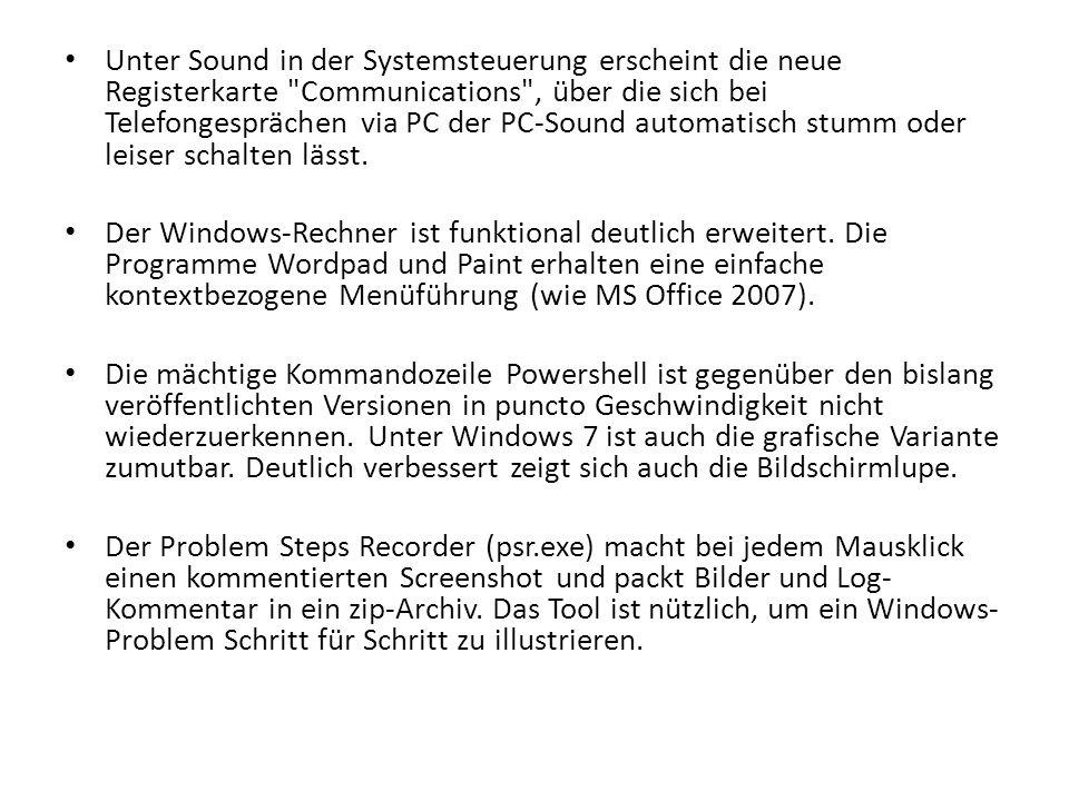 Unter Sound in der Systemsteuerung erscheint die neue Registerkarte Communications , über die sich bei Telefongesprächen via PC der PC-Sound automatisch stumm oder leiser schalten lässt.