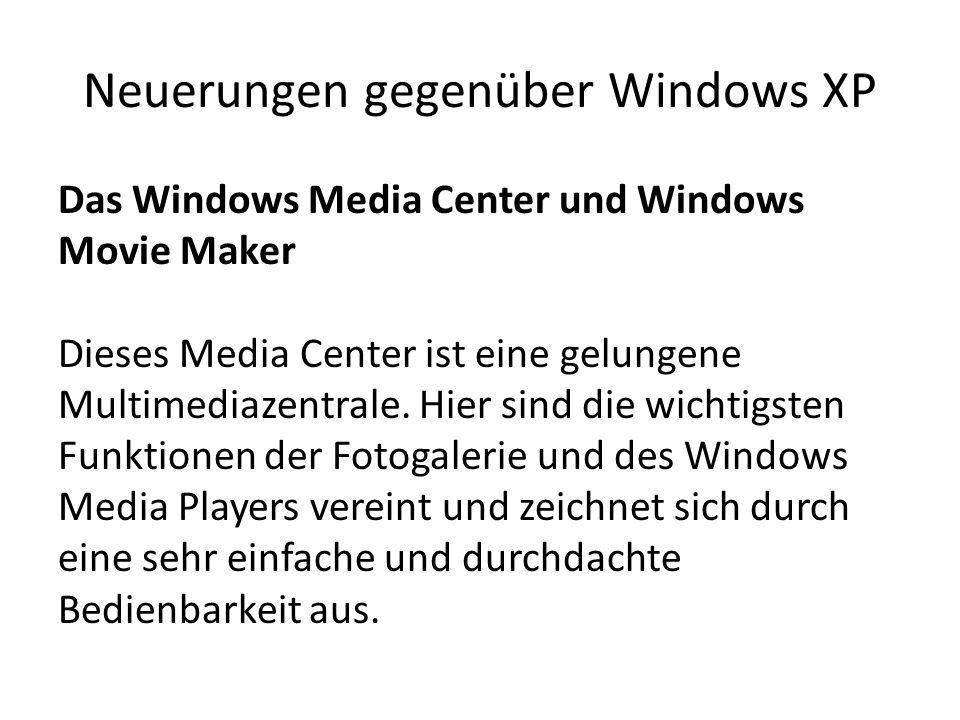 Neuerungen gegenüber Windows XP