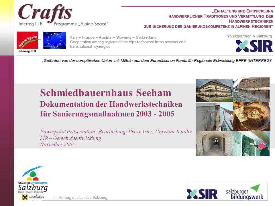 Schmiedbauernhaus Seeham. Dokumentation der Handwerkstechniken