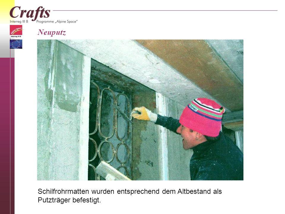 Neuputz Schilfrohrmatten wurden entsprechend dem Altbestand als Putzträger befestigt.