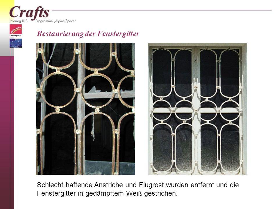 Restaurierung der Fenstergitter