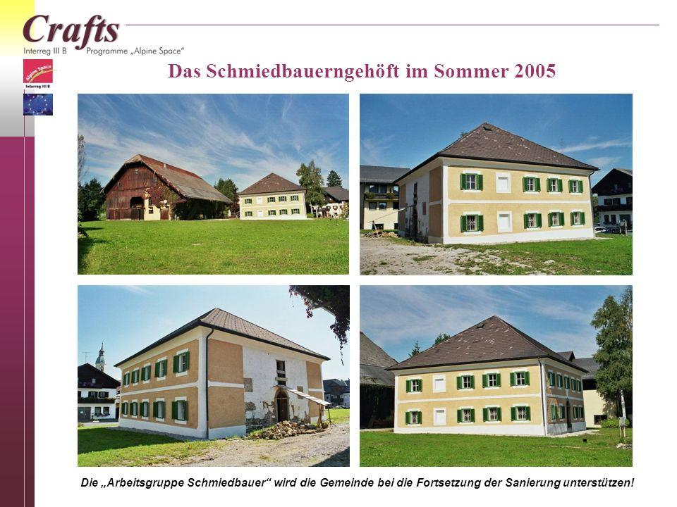 Das Schmiedbauerngehöft im Sommer 2005