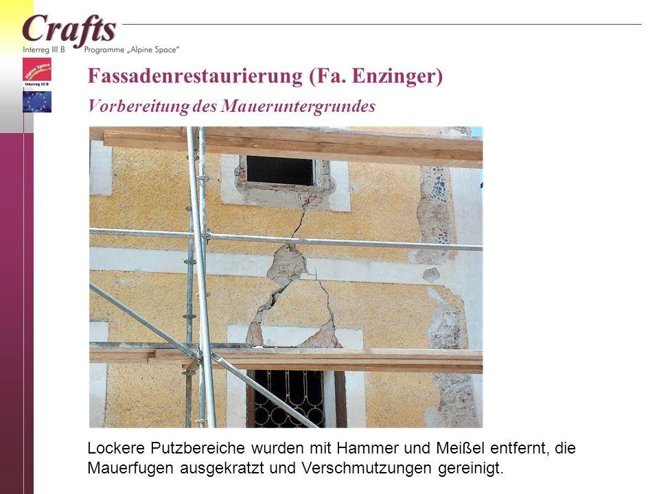 Fassadenrestaurierung (Fa. Enzinger) Vorbereitung des Maueruntergrundes