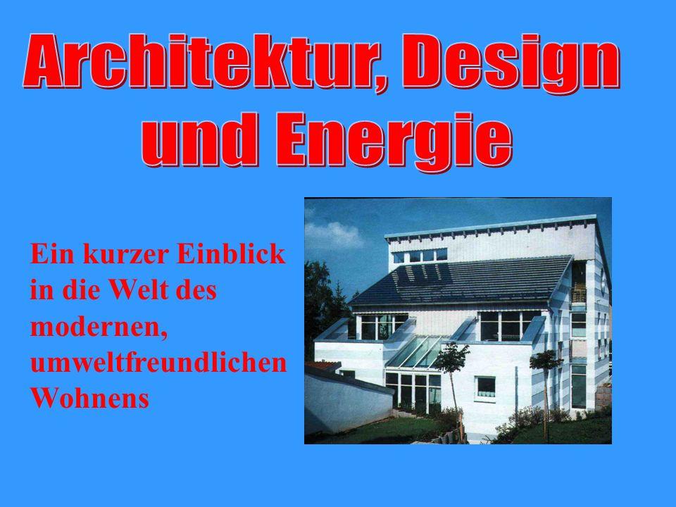 Architektur, Design und Energie