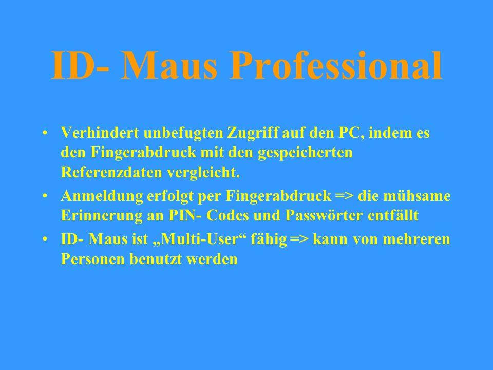 ID- Maus Professional Verhindert unbefugten Zugriff auf den PC, indem es den Fingerabdruck mit den gespeicherten Referenzdaten vergleicht.