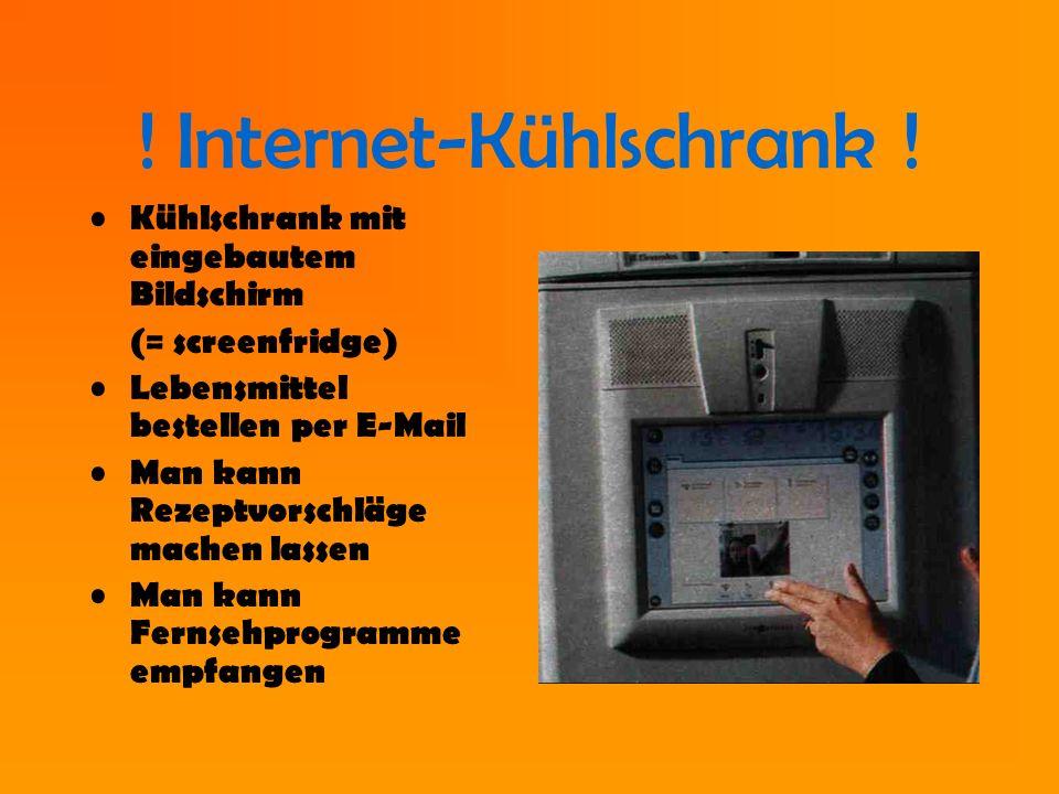 ! Internet-Kühlschrank !
