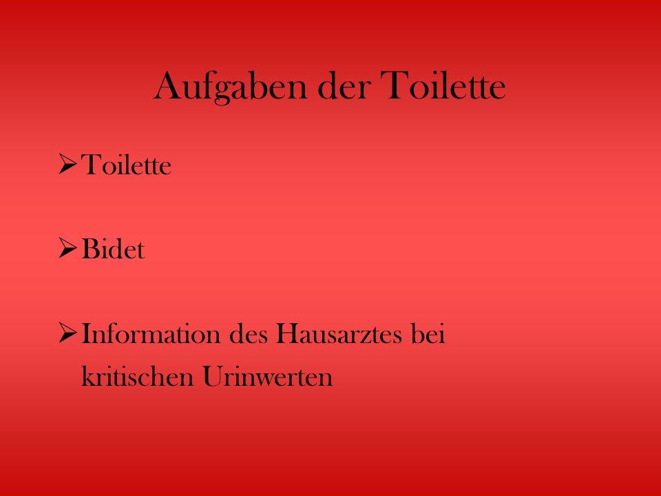 Aufgaben der Toilette Toilette Bidet Information des Hausarztes bei