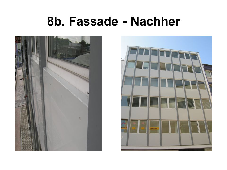 8b. Fassade - Nachher