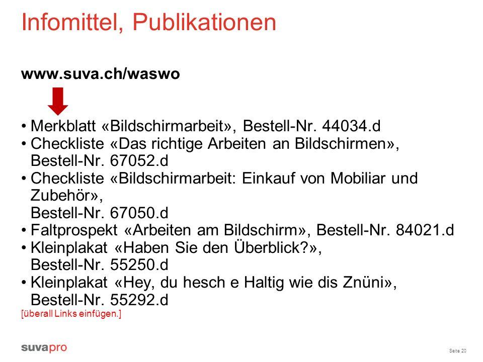 Infomittel, Publikationen